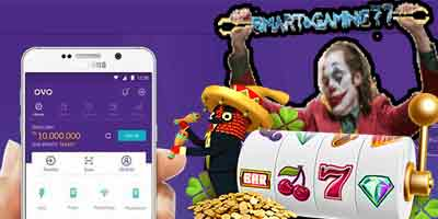 Daftar Slot Online Via Ovo Di Smartgaming77
